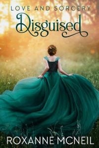 Disguised by Roxanne McNeil