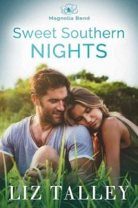 Sweet Southern Nights by Liz Talley