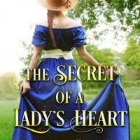 The Secret of a Lady's Heart by Abby Ayles