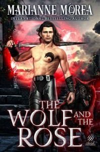 The Wolf and the Rose by Marianne Morea