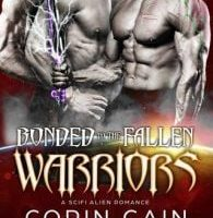 Bonded to the Fallen Warriors by Corin Cain