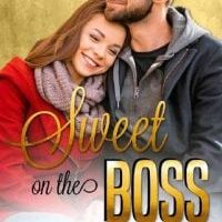 Sweet on the Boss by Andrea Marie